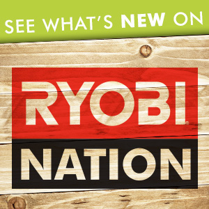 DIY Pete Ryobi Nation