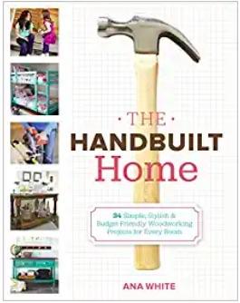 Ana White DIY Handbuilt Home