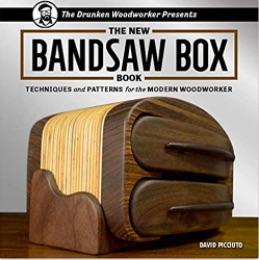 The New Bandsaw Box Book David Picciuto